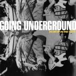 going underground front