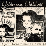 wilderness children if you love himfront